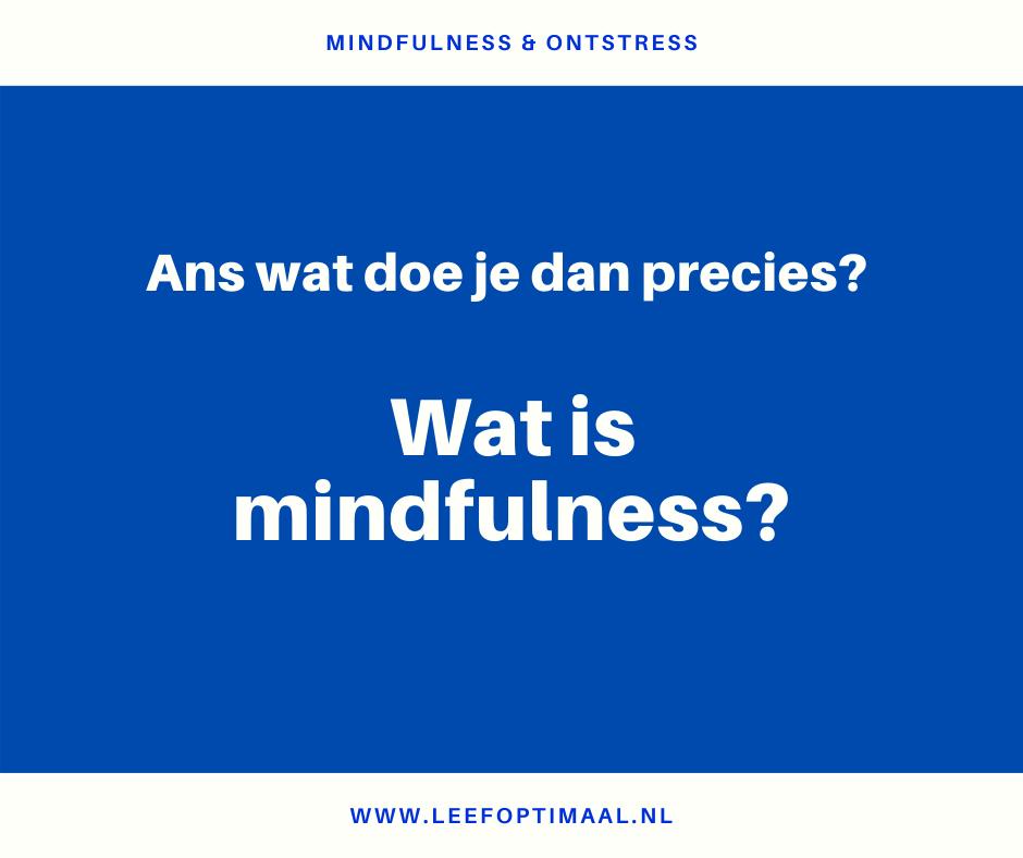 wat is mindfulness